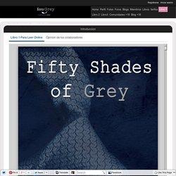 Leer Online Gratis 50 SOMBRAS DE GREY - Cincuenta sombras de Grey