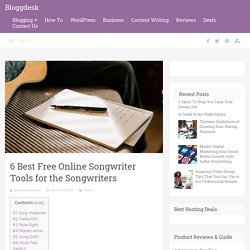 6 Best Free Online Songwriting Tools for the Musicians