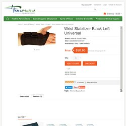 Buy online Latest Wrist Stabilizer Black Left Universal on slickmedicalequipment.com