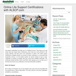 Online Life Support Certifications with ALSCP.com