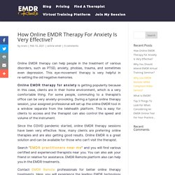 How Online EMDR Therapy For Anxiety Is Very Effective?