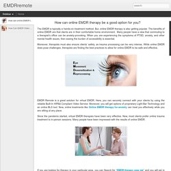 How can online EMDR therapy be a good option for you?