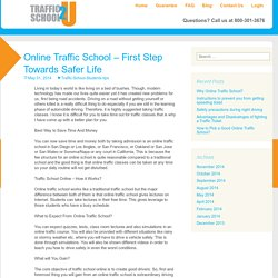 Online Traffic School – First Step Towards Safer Life