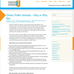 Online Traffic Schools – Why or Why Not