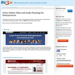 8 Free Online Video and Audio Trainings for Entrepreneurs