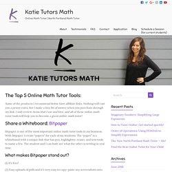 The Top 5 Online Math Tutor Tools – Katie Tutors Math