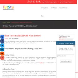 Online Tutoring FREEDOM, What is that?