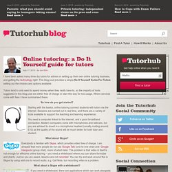 Online tutoring: a Do It Yourself guide for tutors