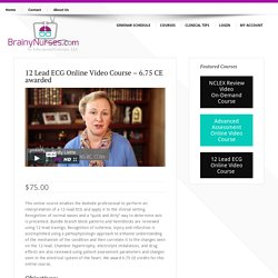 12 Lead ECG Online Video Course – 6.75 CE awarded