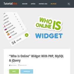 """Who Is Online"" Widget With PHP, MySQL & jQuery – Tutorialzine"