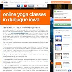 Enjoy Online yoga Classes in Dubuque Iowa