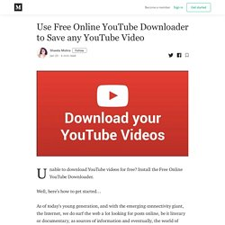 Use Free Online YouTube Downloader to Save any YouTube Video