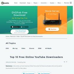 Top 10 Free Online YouTube Downloaders