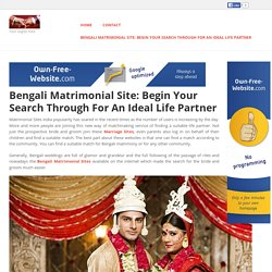 onlinematrimonial - Bengali Matrimonial Site: Begin Your Search Through For An Ideal Life Partner