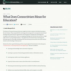 What Does Connectivism Mean for Education?