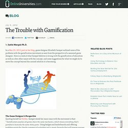 The Trouble with Gamification