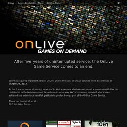 Play on-demand video games over the internet - OnLive.com.