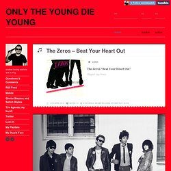 ONLY THE YOUNG DIE YOUNG