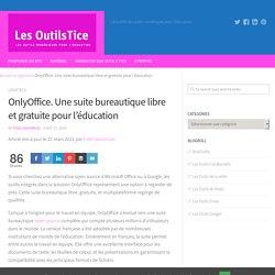 OnlyOffice. Une suite bureautique libre et gratuite pour l'éducation