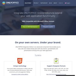 Integrate Online Editors to Work with Your Documents - ONLYOFFICE - ONLYOFFICE™