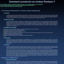 Onnouscachetout.com - Comment construire un moteur Pantone ?