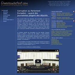 Corruption au Parlement Européen : quand des journalistes piègent des députés