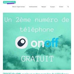 [TEST] OnOff: avoir un autre numéro de téléphone gratuit