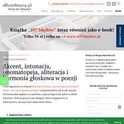 Akcent, intonacja, onomatopeja, aliteracja i harmonia głoskowa w poezji · eKorekta24 : eKorekta24