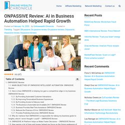ONPASSIVE Review 2020: Role of New AI in Business Solutions
