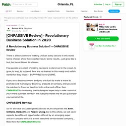 [ONPASSIVE Review] - Revolutionary Business Solution in 2020 - Orlando, FL Patch