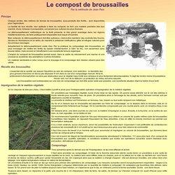 Compost de broussailles, par la méthode de Jean Pain