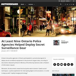 At Least Nine Ontario Police Agencies Helped Deploy Secret Surveillance Gear