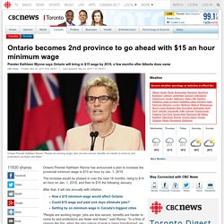 Ontario becomes 2nd province to go ahead with $15 an hour minimum wage - Toronto