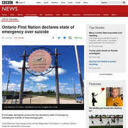 Ontario First Nation declares state of emergency over suicide
