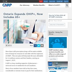 Ontario Expands OHIP+, Now Includes 65+ - CARP