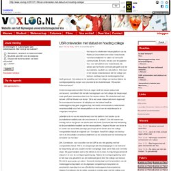 » USR ontevreden met statuut en houding college Voxlog: Website van het Nijmeegse universiteitsmagazine Vox