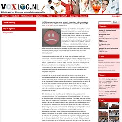 » USR ontevreden met statuut en houding college Voxlog