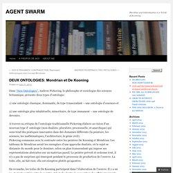 DEUX ONTOLOGIES: Mondrian et De Kooning