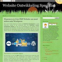 Waarom je je Core PHP Website om moet zetten naar Wordpress