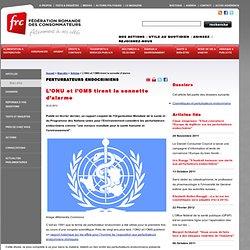 L'ONU et l'OMS tirent l'alarme