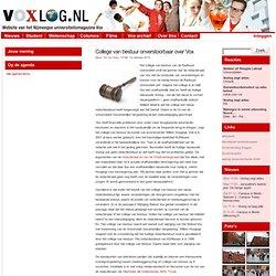 » College van bestuur onverstoorbaar over Vox Voxlog