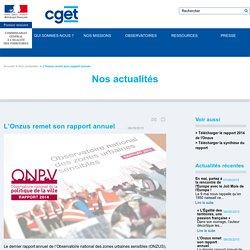 CGET 06/05/15 L'Onzus remet son rapport annuel