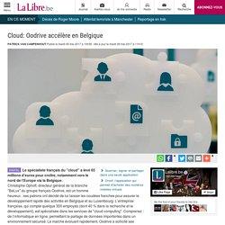 Cloud: Oodrive accélère en Belgique - La Libre