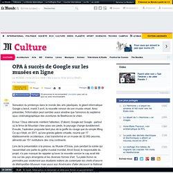 OPA à succès de Google sur les musées en ligne