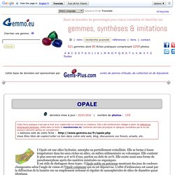 Opale commune et Opale precieuse (Opale noble)