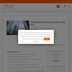 Opciones Financieras (9 horas FC) - Fikai