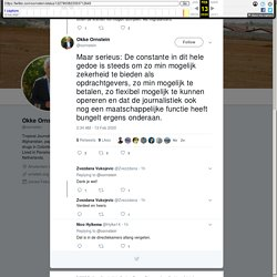 """Okke Ornstein on Twitter: """"Maar serieus: De constante in dit hele gedoe is steeds om zo min mogelijk zekerheid te bieden als opdrachtgevers, zo min mogelijk te betalen, zo flexibel mogelijk te kunnen opereren en dat de journalistiek ook nog een maatschapp"""