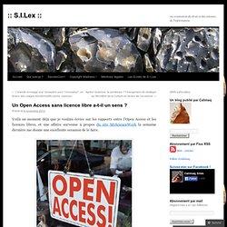 Un Open Access sans licence libre a-t-il un sens ?