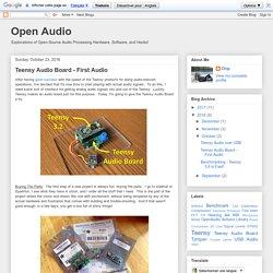 Open Audio: Teensy Audio Board - First Audio