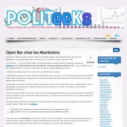 Open Bar chez les #banksters